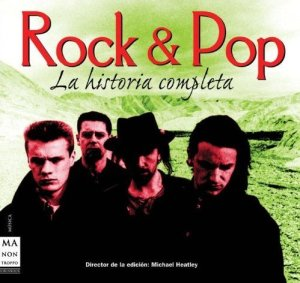 Rock & Pop. La historia completa